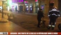 Avignon : une partie de la rue de la république dans le noir