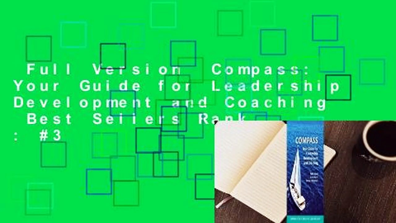Full Version  Compass: Your Guide for Leadership Development and Coaching  Best Sellers Rank : #3