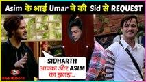 Umar Riaz ENTERS Bigg Boss 13 House & Wants Sidharth - Asim To Be FRIENDS Again | Bigg Boss 13