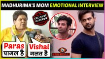 Madhurima Mother ANGRY On Vishal-Madhurima PHYSICAL Fight, EMOTIONAL After Her Visit Gets Cancelled