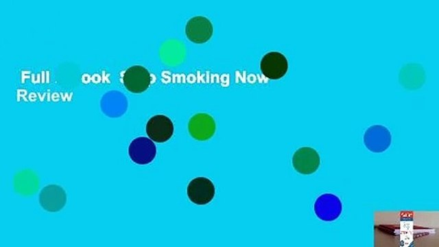 Full E-book  Stop Smoking Now  Review