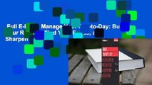 Full E-book  Manage Your Day-to-Day  Build Your Routine, Find Your Focus, and Sharpen Your