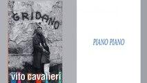 Vito Cavalieri - Piano piano