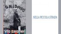 Vito Cavalieri - Nella piccola strada
