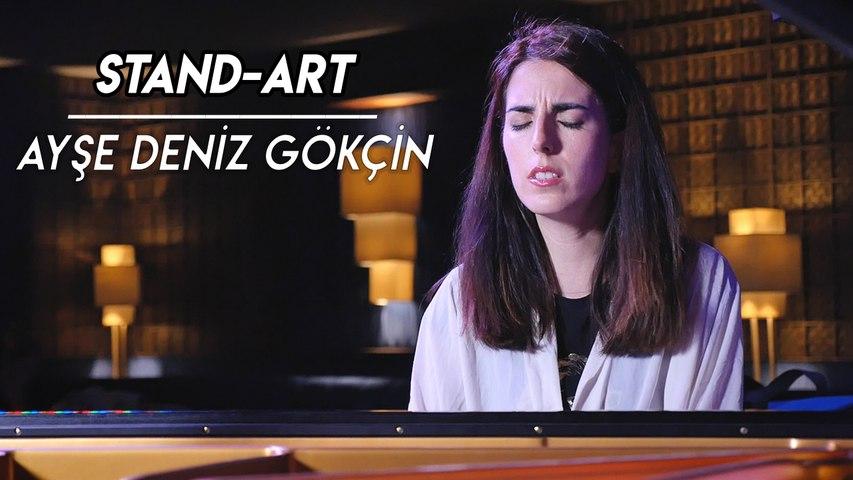 Ayşe Deniz Gökçin    STAND-ART