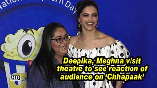 Deepika, Meghna visit theatre to see reaction of audience on 'Chhapaak'