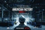 American Factory Official Trailer (2020) Steven Bognar, Julia Reichert Documentary Movie