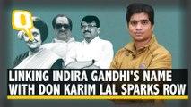 Sanjay Raut Saying Indira Gandhi Met With Don Karim Lala Sparks Row