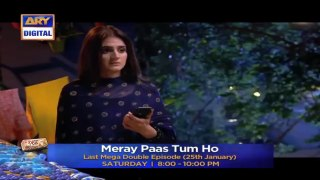 Meray Paas Tum Ho - Last Mega Double Episode