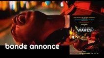 Waves - Bande-annonce VF [Au cinéma le 29 janvier]