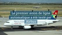 Le premier avion de ligne automatique a été testé par Airbus