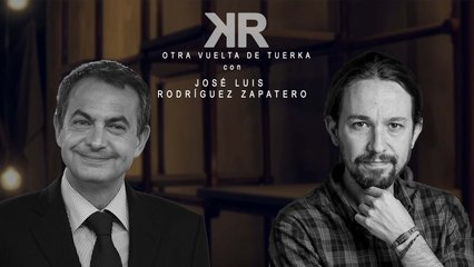 Otra Vuelta de Tuerka - José Luis Rodríguez Zapatero