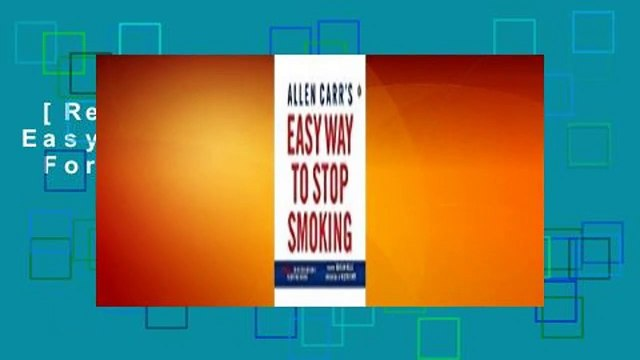 [Read] Allen Carr's Easy Way to Stop Smoking  For Online