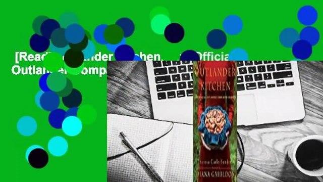 [Read] Outlander Kitchen: The Official Outlander Companion Cookbook  For Online