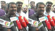 Seeman says that congress will get less votes than Naam Tamilar