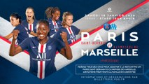La bande-annonce : Paris Saint-Germain - Olympique de Marseille (féminine)