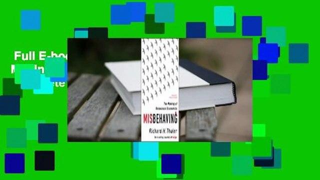 Full E-book  Misbehaving: The Making of Behavioral Economics Complete