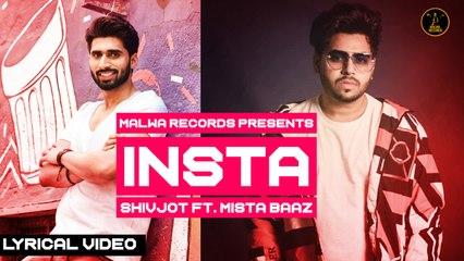 Shivjot Ft. Mista Baaz - INSTA - Latest Punjabi Songs 2020 | Malwa Records