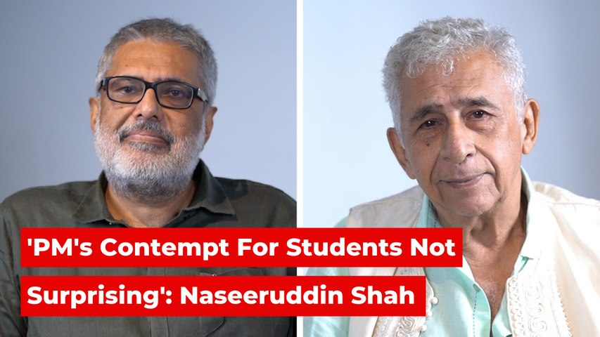 'PM Has Never Been a Student Himself, His Contempt For Them Therefore is Not Surprising': Naseeruddin Shah
