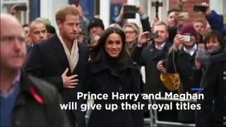 Prince Harry and Meghan will stop using their HRH titles, Buckingham Palace says