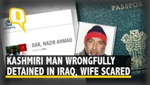 Exclusive: Kashmiri Man Wrongfully Held in Iraq, Wife Begs for His Return