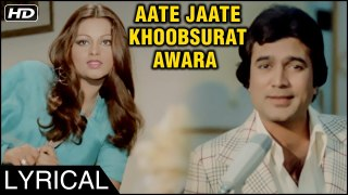 Aate Jaate Khoobsurat Awara | Lyrical | Anurodh | Kishore Kumar Songs | Rajesh Khanna, Dimple Khanna