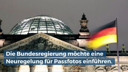 Neuregelung von Passfotos vorgesehen