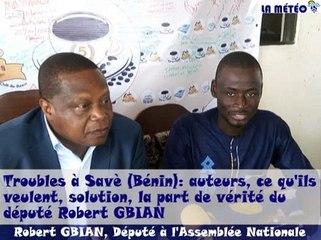 Troubles à Savè (Bénin) : auteurs, ce qu'ils veulent, solution, la part de vérité du député Robert Gbian