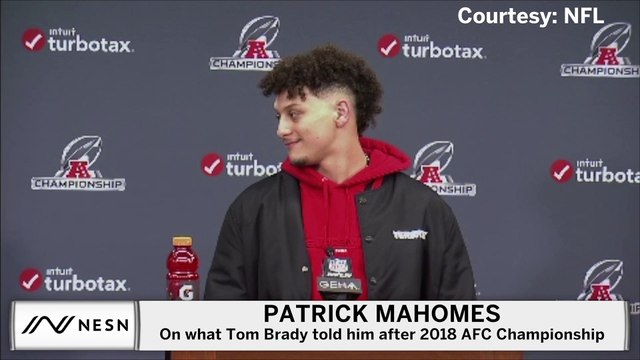 Patrick Mahomes On Tom Brady's Advice From After 2018 AFC Championship
