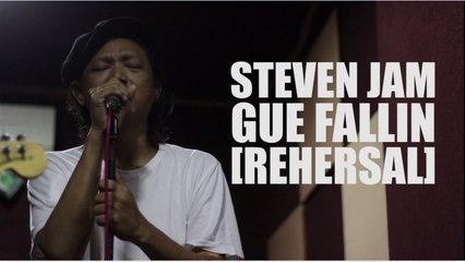 Steven Jam - Gue Fallin - (rehersal with lyric)