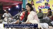 Rs 25 lakh showered on 'bhajan' singer in Gujarat's Navsari