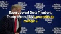 Davos : devant Greta Thunberg, Trump dénonce les « prophètes de malheur »