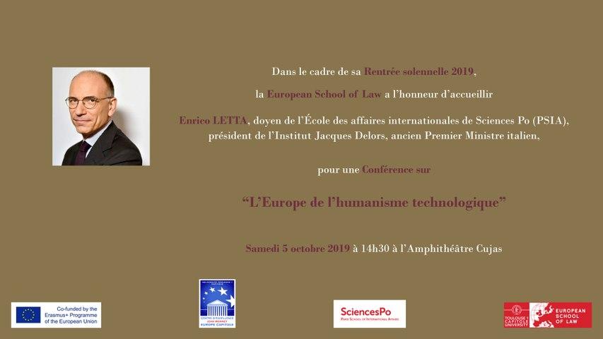 """""""L'Europe de l'humanisme technologique"""", conférence de prestige de Enrico Letta, président de l'Institut Jacques Delors, doyen de l'École des affaires internationales de Sciences Po, ancien Premier Ministre italien et parrain de la promotion 2019."""
