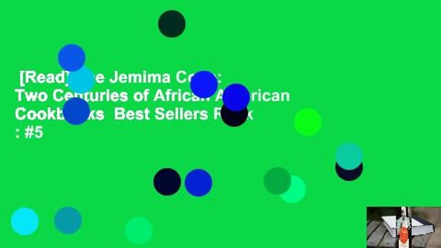 [Read] The Jemima Code: Two Centuries of African American Cookbooks  Best Sellers Rank : #5
