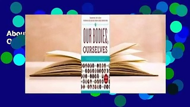 About For Books  Our Bodies, Ourselves  For Kindle