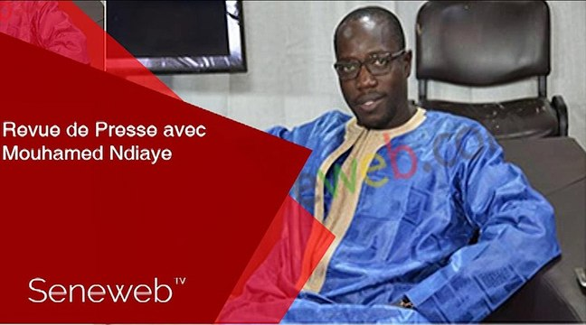 Revue de Presse du 22 Janvier 2020 avec Mouhamed Ndiaye