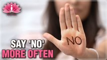 How To Say 'NO' When You Can't   Say NO More Often   Soultalks With Shubha