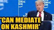 US President Donald Trump offers to mediate the Kashmir issue once again | Oneindia News
