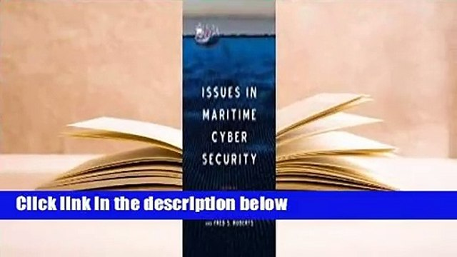 [Read] Issues in Maritime Cyber Security  For Online