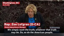 Rep. Zoe Lofgren During Senate Impeachment Trial: 'We Simply Want The Truth'
