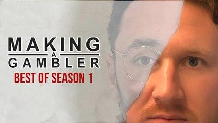 Making A Gambler - Best Of Season 1