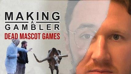 Making A Gambler - Dead Mascot Games