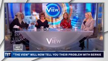 """The View"" Explains Their Problem With Bernie Sanders"