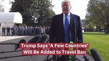 Trump Has A Travel Ban Update