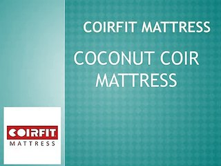 Coirfit Coconut Coir Mattress