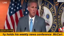 McCarthy holds his weekly news conference -- UNITED STATES