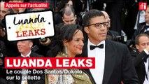 Luanda leaks : le couple Dos Santos / Dokolo sur la sellette