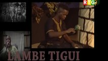 LAMBETIGUI  TOURÉ FASSA - DJIBA KOUYATE - VERSION MALINKE