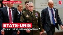 USA : vers un retrait militaire d'Afrique ?