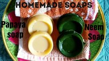 Natural Homemade Neem Soap and Papaya Soap with Vitamin E for removing Acne Dark Spots Pimples